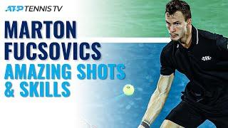 Marton Fucsovics: Amazing ATP Shots & Skills!