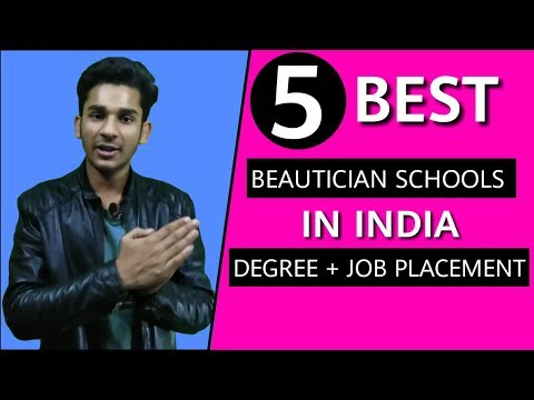 Top 5 Beautician Schools in India Best Cosmetic Courses 💥