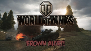 World of Tanks - Brown Alert!