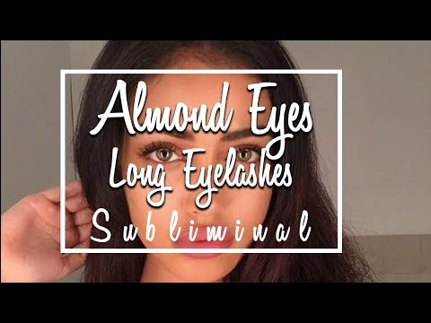 Get Almond Eyes & Long Eyelashes ||✿ Subliminal ✿