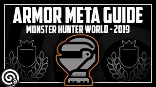 COMPLETE ARMOR META GUIDE - What is the Armor Meta and Where did it come from?   MHW