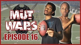 BIRTH OF THE DINGALING TREATY!! - MUT Wars Ep.16 | Madden 17 Ultimate Team
