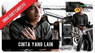 Lirik dan Kunci Gitar Cinta Yang Lain - Ungu feat. Chrisye