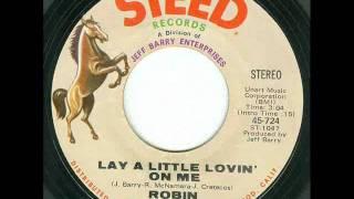 Robin McNamara - Lay A Little Lovin' On Me (45 rpm)