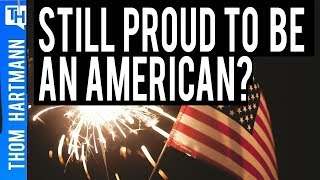 Why Aren't Americans Proud to be American Anymore?