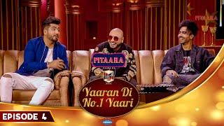 B Praak , Jaani & Hardy Sandhu | Ammy Virk | Yaaran Di No.1 Yaari Episode 4 | PitaaraTV
