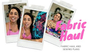 FABRIC HAUL AND SEWING PLANS