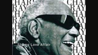 Ray Charles   Strong Love Affair