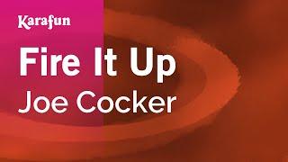 Karaoke Fire It Up - Joe Cocker *