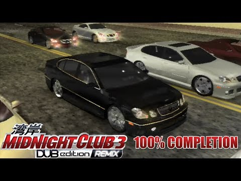 Midnight Club 3: DUB Edition REMIX 100% Completion Mp3