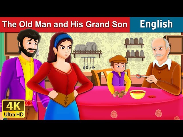 The Old Man And His Grandson Story  | Moral Stories | English Fairy Tales