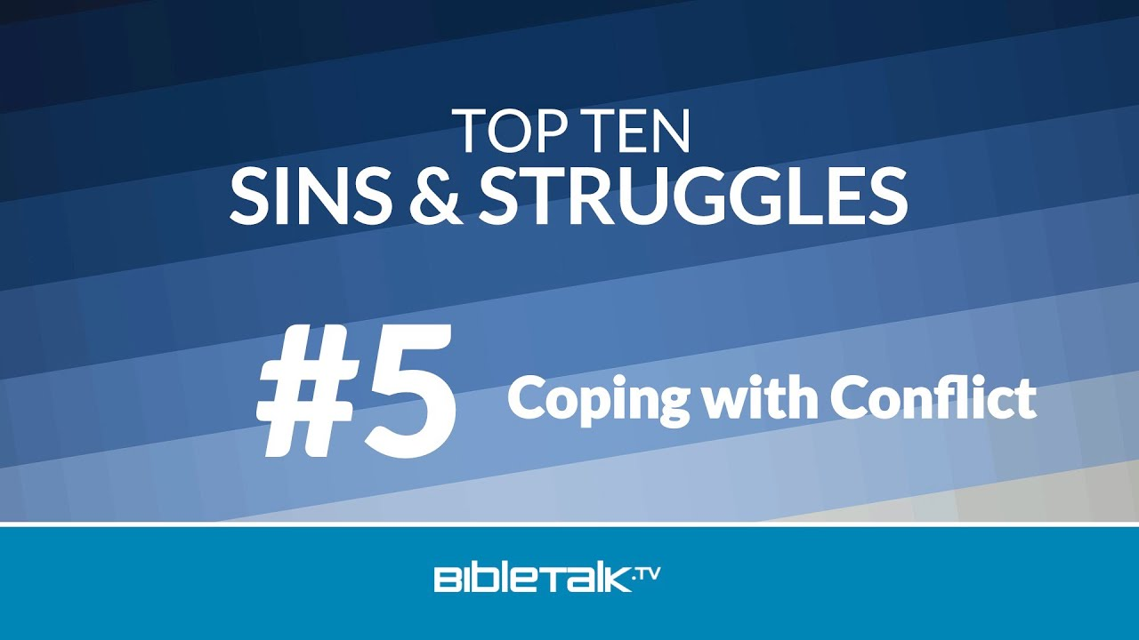 7. #5 - Coping with Conflict