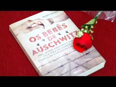 Os bebês de Auschwitz | Autora: Wendy Holden | Resenha do Livro