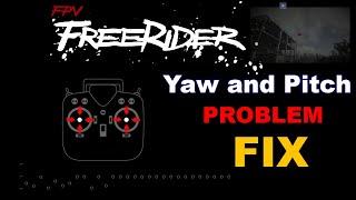 FPV FREERIDER Simulator YAW And Pitch Problem Fix #FPVfreeRider #yaw #problem #Fix