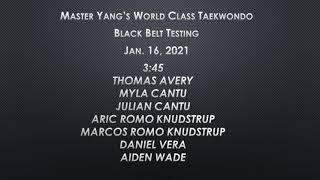Black Belt Testing - 1/16/2021 - 3:45 pm - Thomas, Myla, Julian, Aric Romo, Marcos Romo. Daniel, Aiden