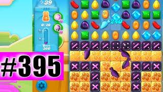 Candy Crush Soda Saga Level 395 NEW | Complete!