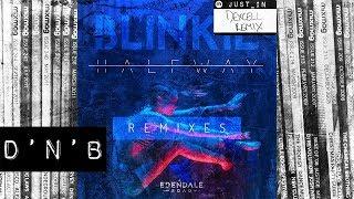 D'N'B: Blinkie 'Halfway' (Dexcell Remix) [Edendale Road]