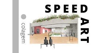 Speed Art - Colagem de Arquitetura