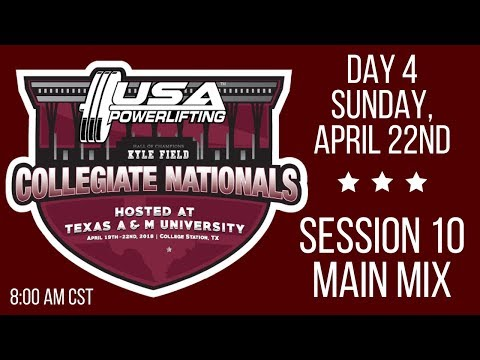 2018 USA Powerlifting Collegiate Nationals - Session 10 - Sunday AM