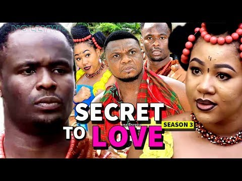 Secret To Love Season 5&6 - Ken Erics & Zubby Michael 2018 Latest Nigerian Nollywood Movie Full HD
