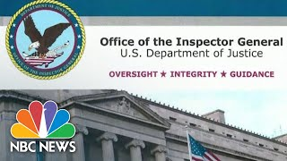 Inspector General Report Finds FBI Probe Into Trump Campaign And Russia Was Justified | NBC News