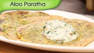 Aloo Paratha   Potato Stuffed Indian Bread   Popular Punjabi Recipe By Ruchi Bharani