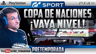GT SPORT - PRETEMPORADA COPA NACIONES | ¡VAYA NIVEL! | GTro_stradivar Carrera Online
