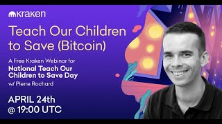 Teach Our Children to Save (Bitcoin)