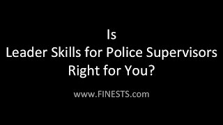 Is Leader Skills for Police Supervisors Right for You?