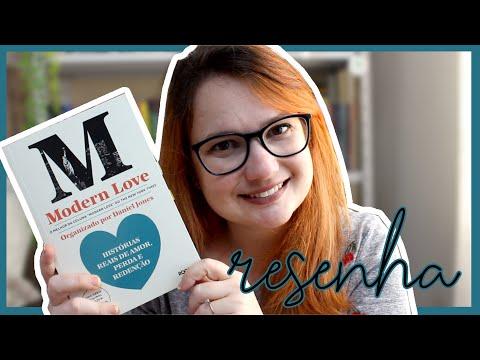 Modern Love: o livro mais emocionante de 2020 | Angelica Brunatto