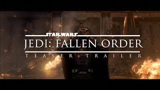 Star Wars: Jedi Fallen Order Official Teaser Trailer (Fan Made)