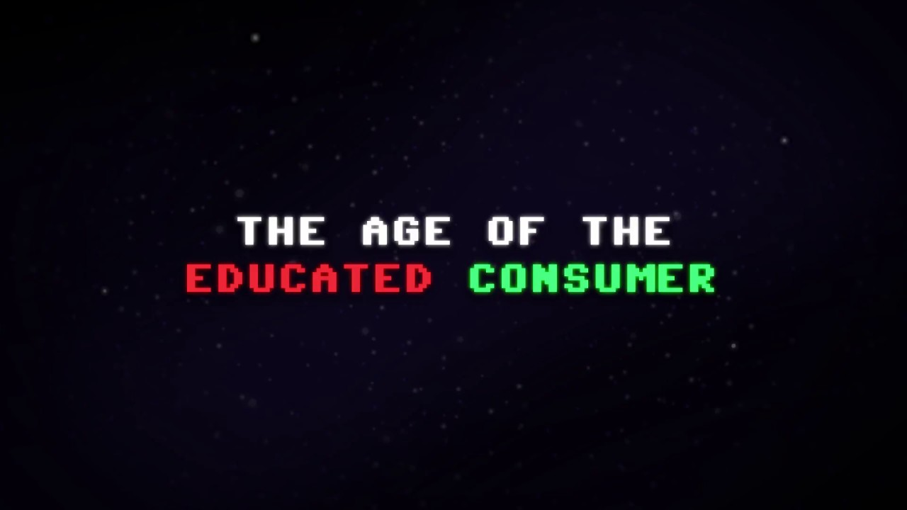 The Age of the Educated Consumer