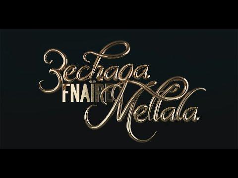 FNAÏRE -3echaqa Mellala - Teaser