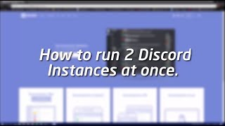 Use 2 Discord Accounts at Once (Quick Tutorial)