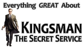 Download Youtube: Everything GREAT About Kingsman: The Secret Service!