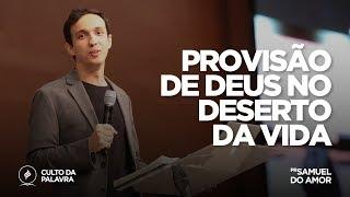 Culto da Palavra | Pr. Samuel do Amor | 14/08/18