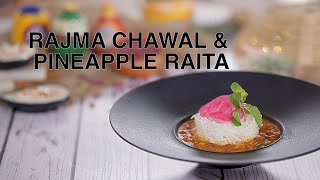 Rajma Chawal And Pineapple Raita