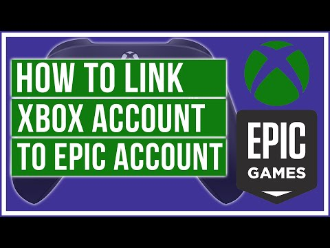 How To Link Your Xbox Account To Epic Account