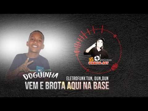 Eletro Funk mc Doguinha -Vem e Brota Aqui Na Base TUM DUM DUM 2018