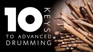10 Keys to Advanced Drumming
