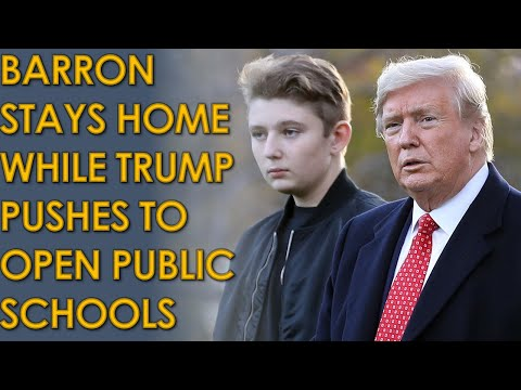 While Barron Trump's school is closed, Donald Trump wants to force public schools open