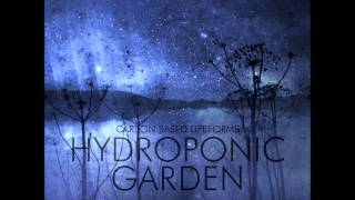Carbon Based Lifeforms   Hydroponic Garden (2015 24 Bit Remaster) | Full Album
