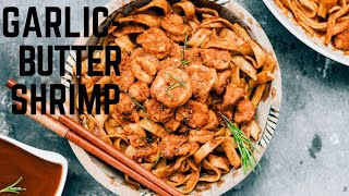 GARLIC BUTTER SHRIMP WITH PASTA
