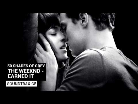 Soundtrack #5 | Earned it | 50 Shades of Grey