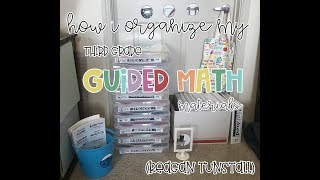 How I Organize My Reagan Tunstall Guided Math Materials (Third Grade, Updated)