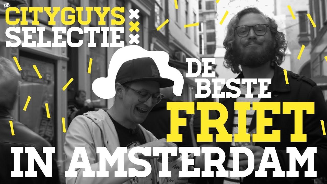 De Cityguys Selectie: De beste friet in Amsterdam