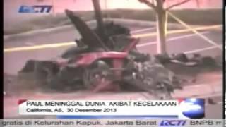Paul Walker Aktor Utama FAST & FURIOUS Meninggal Dalam Kecelakaan Mobil