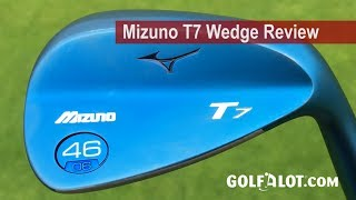 Mizuno T7 Wedge Review By Golfalot