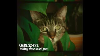 """Chime School – """"Taking Time to Tell You"""""""