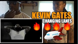 Kevin Gates   Change Lanes (Dir. By @_ColeBennett_)(REACTION)